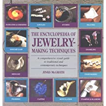 Encyclopedia of Jewelry-Making Techniques (Jewelry Crafts)