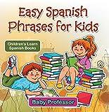 Easy Spanish Phrases for Kids   Children's Learn Spanish Books