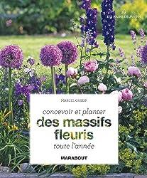 Concevoir et planter des massifs fleuris toute l'année