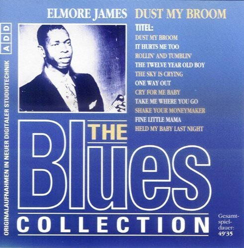 the-blues-collection-dust-my-broom-cd-originalaufnahmen-in-neuer-digitaler-studiotechnik-mit-kunstle