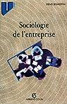 Sociologie de l'entreprise par Segrestin