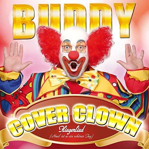 Fliegerlied (Heut' ist so ein schöner Tag) (Cover Clown)