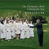 The European Choir Coming for You