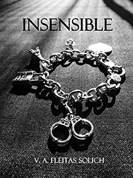 Insensible (Spanish Edition)