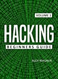 #9: HACKING: The Ultimate Beginners Guide to Hacking