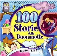 Idea Regalo - 100 storie della buonanotte