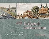 Lübeck und Travemünde - Michael Budde