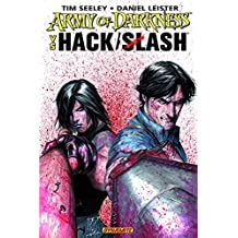 Army of Darkness Vs. Hack / Slash by Tim Seeley (2014-07-08)