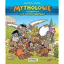 LA MYTHOLOGIE RACONTEE PAR LES PETITS MYTHOS