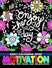 Motivation - Adult Colouring Book for Peace & Relaxa