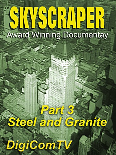 skyscraper-part-3-steel-and-granite