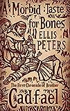 A Morbid Taste For Bones: 1 (Cadfael Chronicles)