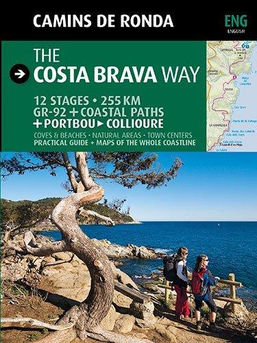 The Costa Brava way: Camins de Ronda (Guia & Mapa)
