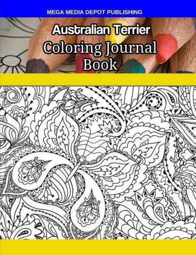 Australian Terrier Coloring Journal Book por Mega Media Depot
