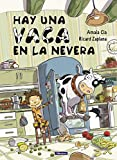 Hay una vaca en la nevera (Cuentos infantiles)