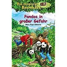 Das magische Baumhaus – Pandas in großer Gefahr: Band 46