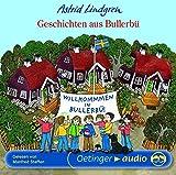 Hörbuch - Astrid Lindgren - Geschichten aus Bullerbü (CD): Ungekürzte Lesung