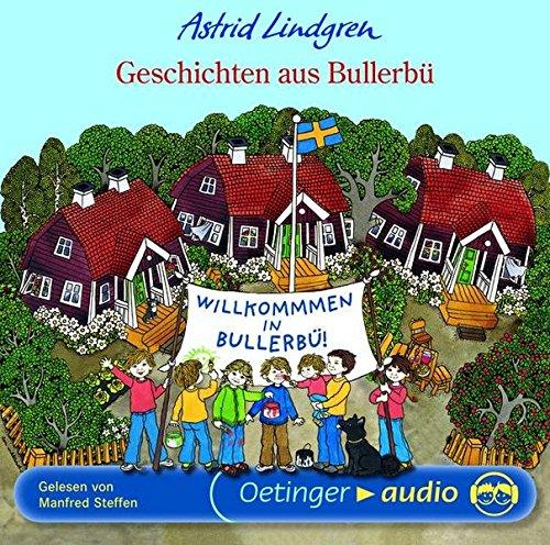Preisvergleich Produktbild Geschichten aus Bullerbü (CD): Ungekürzte Lesung