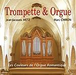 Trompette et Orgue : Les Couleurs de...