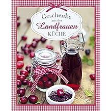 Geschenke aus der Landfrauenküche