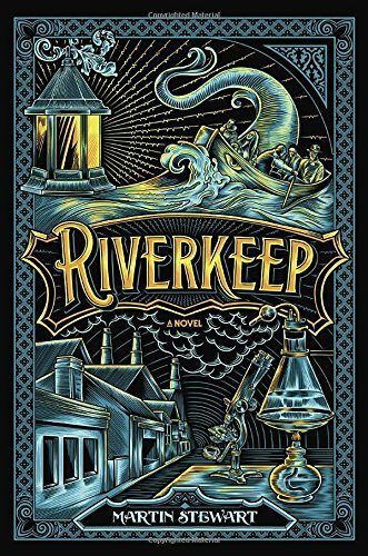 Riverkeep by Martin Stewart (2016-07-26)