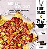 Tartes & Quiches : Assemblez, enfournez, puis dégustez ! 40 recettes gourmandes