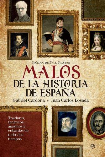 Malos de la historia de España por Gabriel Cardona