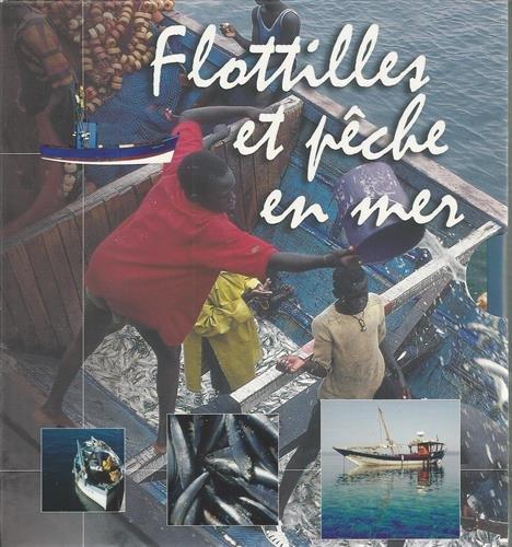 Flotilles et pêches en mer