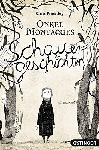 Onkel Montagues Schauergeschichten (Poe Für Kinder)
