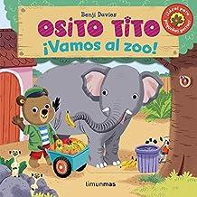 Osito Tito. ¡Vamos al zoo!