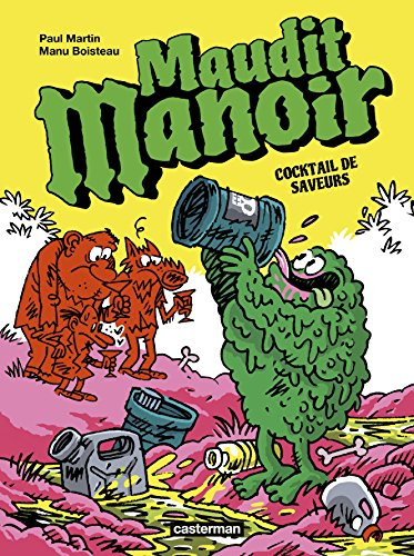 Maudit manoir, Tome 3 : Cocktail de saveurs