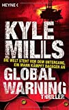Global Warning: Thriller - Kyle Mills