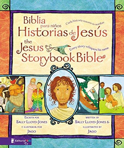 Biblia para niños, Historias de Jesús / The Jesus Storybook Bible: Cada historia susurra su nombre