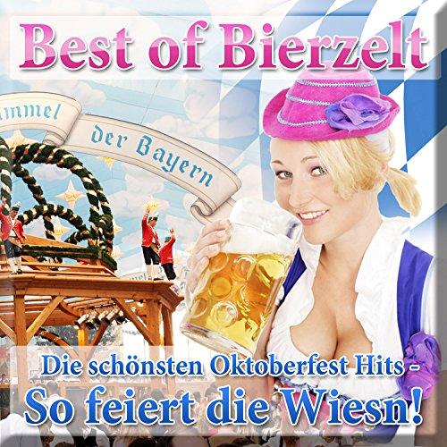 Best of Bierzelt - Die schönst...