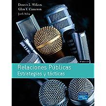 Relaciones públicas: Estrategias y tácticas (Fuera de colección Out of series)