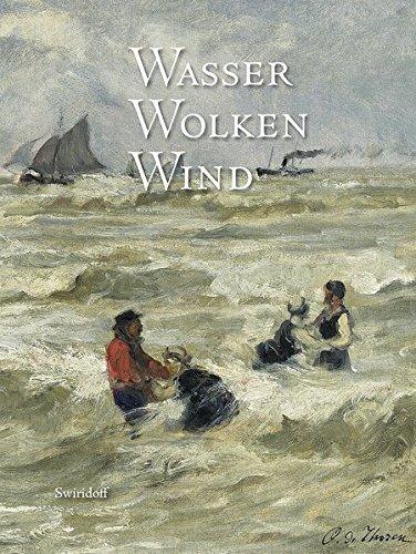 Wasser, Wolken, Wind: Elementar- und Wetterphänomene in Werken der Sammlung Würth - Wolken Sammlung