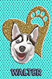 Husky Life Walter - College Ruled | Composition Book | Diary | Lined Journal | Blue