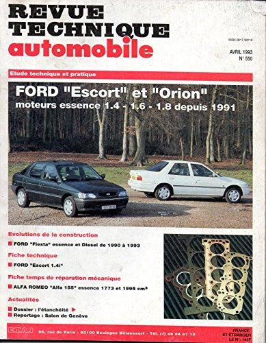 REVUE TECHNIQUE AUTOMOBILE N° 550 FORD ESCORT ET ORION DEPUIS 1991 / ESSENCE 1.4 / 1.6 / 1.8