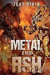 Metal And Ash: Volume 3 (Apex)