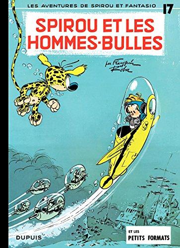 Spirou et Fantasio - Tome 17 - SPIROU ET LES HOMMES-BULLES par Franquin