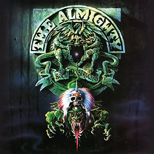 Almighty: Soul Destruction (Audio CD)