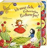 Ich mag dich, Erdbeerinchen Erdbeerfee!: Allererste Vorlesegeschichten