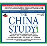 The China Study: The Most Comprehensive Study on Nutrition Ever Conducted and the Startling Implications for Diet, Weight Loss and Long Term Health by T. Colin Campbell (2009-07-12)