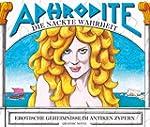 Aphrodite - Die nackte Wahrheit / Ero...