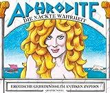 Aphrodite - Die nackte Wahrheit / Erotische Geheimnisse im antiken Zypern