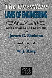Unwritten Laws of Engineering: Revised and Updated Edition by W. J. King (2001-06-01)