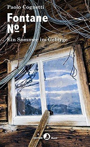 Buchseite und Rezensionen zu 'Fontane Numero 1: Ein Sommer im Gebirge' von Paolo Cognetti