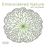 Embroidered Nature 2017 Calendar