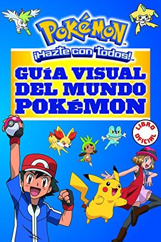 Guía visual del mundo Pokémon (Pokémon) (POKEMON) por Varios autores