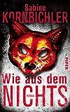 Wie aus dem Nichts: Roman von Sabine Kornbichler